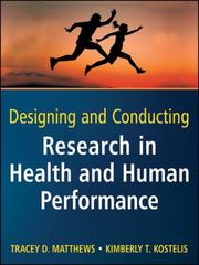 Designing and Conducting Research in Health and Human Performance 1st Edition 9780470404805 0470404809