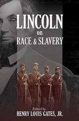 Lincoln on Race and Slavery 1st Edition 9780691149981 0691149984