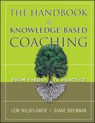 The Handbook of Knowledge-Based Coaching 1st Edition 9780470624449 0470624442