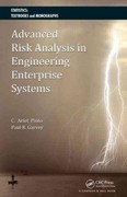 Advanced Risk Analysis in Engineering Enterprise Systems 1st Edition 9781439826140 1439826145