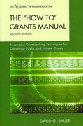 "The ""How To"" Grants Manual 7th Edition 9781442204188 1442204184"