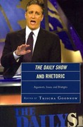 The Daily Show and Rhetoric 0 9780739150047 0739150049