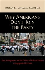 Why Americans Don't Join the Party 1st Edition 9780691148793 0691148791
