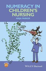 Numeracy in Children's Nursing 1st Edition 9780470658390 0470658398
