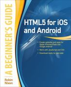 HTML5 for iOS and Android: A Beginner's Guide 1st Edition 9780071756334 0071756337
