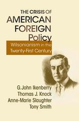 The Crisis of American Foreign Policy 1st Edition 9780691150048 0691150044