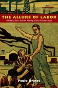 The Allure of Labor 0 9780822350132 0822350130