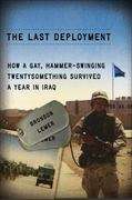 The Last Deployment 1st Edition 9780299282141 0299282147
