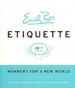 Emily Post's Etiquette 18th Edition 9780061740237 0061740233