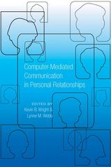 Computer-Mediated Communication in Personal Relationships 1st Edition 9781433110818 1433110814