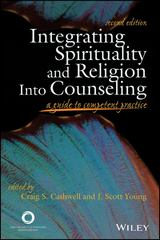 Integrating Spirituality and Religion Into Counseling 2nd Edition 9781556203107 1556203101