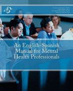 An English-Spanish Manual for Mental Health Professionals 1st Edition 9781453777190 1453777199