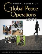 Annual Review of Global Peace Operations 2011 0 9781588267931 1588267938