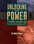 Unlocking the Power of Academic Vocabulary with Secondary English Language Learners 1st Edition 9781934338933 1934338931