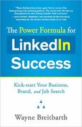 The Power Formula for LinkedIn Success 1st Edition 9781608320936 1608320936