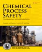 Chemical Process Safety 3rd edition 9780131382268 0131382268