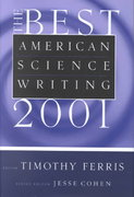The Best American Science Writing 2001 0 9780066211640 0066211646