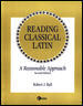 LSC Reading Classical Latin: A Reasonable Approach 2nd edition 9780070060692 007006069X