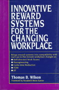 Innovative Reward Systems for the Changing Workplace 0 9780070709607 0070709602
