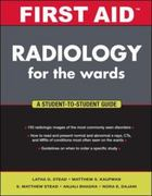 First Aid Radiology for the Wards 1st edition 9780071381017 0071381015