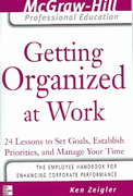 Getting Organized at Work 1st edition 9780071457798 0071457798