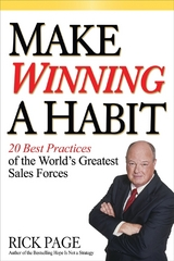 Make Winning a Habit: 20 Best Practices of the World's Greatest Sales Forces 1st Edition 9780071465021 0071465022
