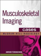 Musculoskeletal Imaging Cases 1st edition 9780071465427 0071465421