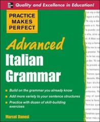 Practice Makes Perfect Advanced Italian Grammar 1st Edition 9780071476942 0071476946