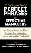 The Complete Book of Perfect Phrases Book for Effective Managers 1st edition 9780071485654 0071485651