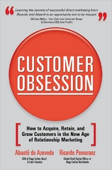 Customer Obsession: How to Acquire, Retain, and Grow Customers in the New Age of Relationship Marketing 1st edition 9780071497046 0071497048