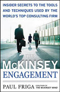 The McKinsey Engagement: A Powerful Toolkit For More Efficient and Effective Team Problem Solving 1st Edition 9780071497411 0071497412