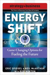 Energy Shift: Game-Changing Options for Fueling the Future 1st edition 9780071508346 0071508341