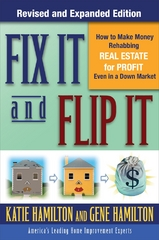 Fix It & Flip It: How to Make Money Rehabbing Real Estate for Profit Even in a Down Market 2nd edition 9780071544146 0071544143