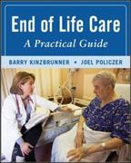 End-of-Life-Care: A Practical Guide, Second Edition 2nd Edition 9780071545273 0071545271