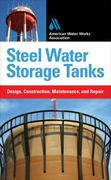 Steel Water Storage Tanks: Design, Construction, Maintenance, and Repair 1st edition 9780071549387 0071549382