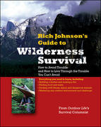 RICH JOHNSON'S GUIDE TO WILDERNESS SURVIVAL 1st edition 9780071588331 0071588337