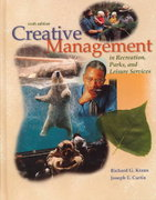 Creative Management in Recreation, Parks and Leisure Services 6th Edition 9780072300314 0072300310