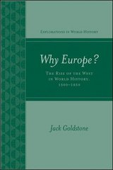 Why Europe? The Rise of the West in World History 1500-1850 1st edition 9780072848014 0072848014