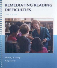 Remediating Reading Difficulties 5th Edition 9780073131092 0073131091