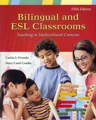 Bilingual and ESL Classrooms 5th Edition 9780073378381 0073378380