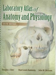 Laboratory Atlas of Anatomy & Physiology 6th Edition 9780073525679 0073525677