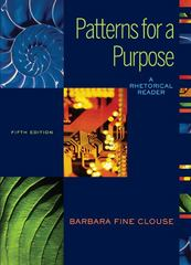 Patterns for A Purpose: A Rhetorical  Reader (book alone) 5th edition 9780073533155 0073533157