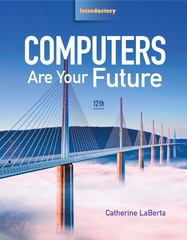 Computers Are Your Future, Introductory 12th edition 9780132545181 0132545187