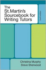 The St. Martin's Sourcebook for Writing Tutors 4th Edition 9780312661915 0312661916