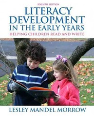 Literacy Development in the Early Years 7th Edition 9780132484824 013248482X