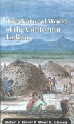 The Natural World of the California Indians 0 9780520038967 0520038967