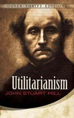 Utilitarianism 1st Edition 9780486454221 0486454223