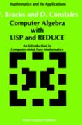 Computer Algebra with LISP and REDUCE 1st edition 9780792314417 0792314417
