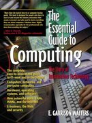 The Essential Guide to Computing 1st Edition 9780130194695 0130194697