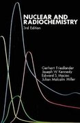 Nuclear and Radiochemistry 3rd edition 9780471862550 047186255X